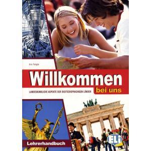 Willkomen Bei Uns. Książka Nauczyciela + CD