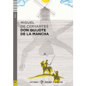 Don Quijote de la Mancha  + materiał audio do pobrania. Lecturas ELI Jovenes y Adultos. Poziom B2