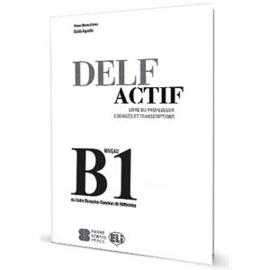 DELF Actif Scolaire Et Junior B1. Przewodnik Metodyczny + CD