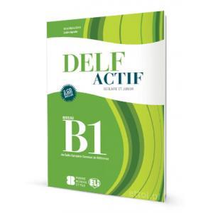 DELF Actif Scolaire Et Junior B1. Podręcznik + CD