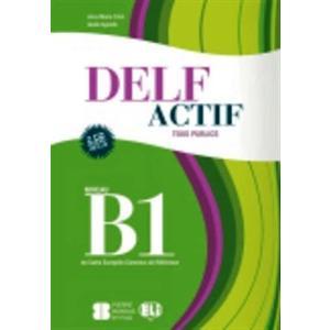 DELF Actif Tous Publics B1. Podręcznik + CD