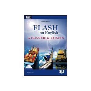 Flash on English for Transport Logistics. Student's Book + CD