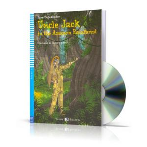 Uncle Jack in the Amazon Forest + CD. Poziom A1.1 Movers