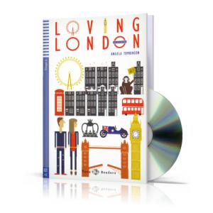 Loving London + CD. Teen ELI Readers. Poziom A2