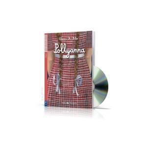 Pollyanna + CD. Teen ELI Readers. Poziom A1