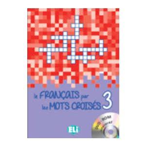 Francais par les Mots Croises 3 + CD ROM