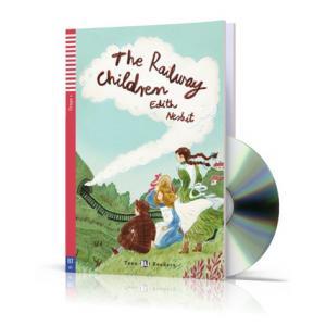 The Railway Children + CD. Teen ELI Readers. Poziom A1