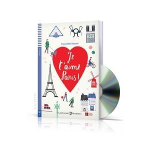 Je t'aime Paris + CD. Poziom A2