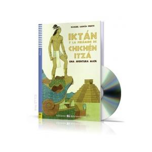 LH Iktan y la Piramide de Chichen Itza + CD. Lecturas ELI Adolescentes. Poziom A2