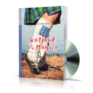 Scotland is Magic! + CD. Teen ELI Readers. Poziom A2