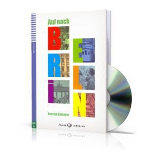 Auf nach Berlin + CD. Junge ELI Lekturen