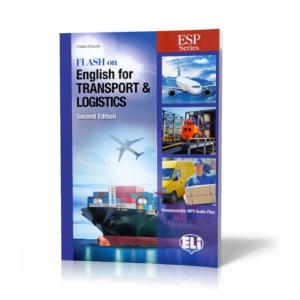 Flash on English for Transport and Logistics. 2nd Edition + Audio Online