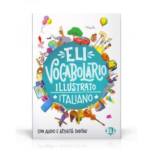 ELI Vocabulario Illustrato Italiano - Con Audio e Attivita Digitali