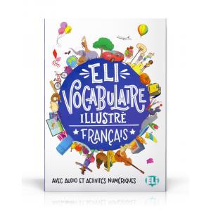 ELI Vocabulaire Illustre Francais - Avec Audio et Activités Numeriques