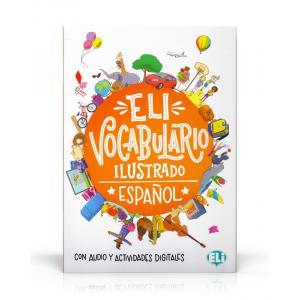 ELI Vocabulario Ilustrado Espanol - Con Audio y Actividades Digitales