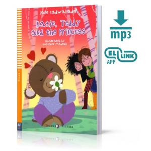 LA Katie, Teddy and the Princess książka +MP3 online Stage 1 A1