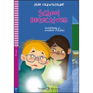 School Detectives + MP3 Online.  Young ELI Readers. Poziom A1