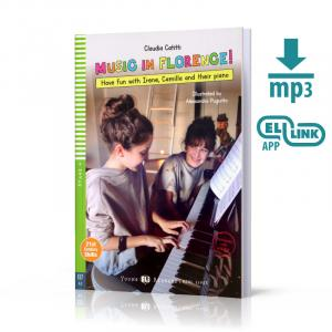 Music in Florence! + MP3 Online.  Young ELI Readers. Poziom A2