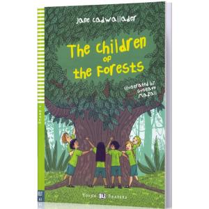 The Children of the Forests + MP3 Online. Young ELI Readers. Poziom A2