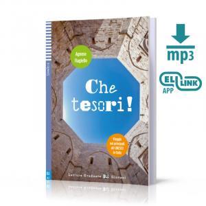 Che Tesori! Viaggio Nei Principali Siti UNESCO in Italia + MP3 Online