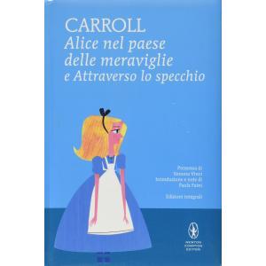Alice nel paese delle meraviglie e Attraverso lo specchio