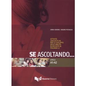 Se Ascoltando...  A1+A2. Podręcznik z Ćwiczeniami + CD