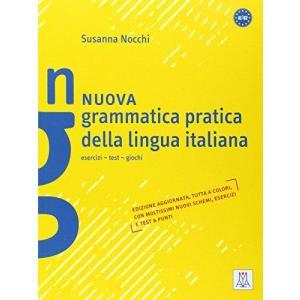 Nuova Grammatica Pratica Della Lingua Italiana. Esercizi - Test - Giochi