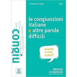 Le Congiunzioni Italiane e Altre Parole Difficili A1/C1