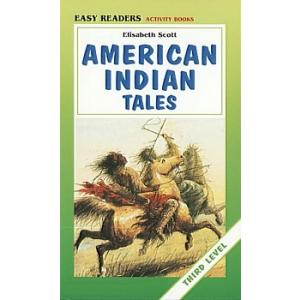 American Indian Tales. Easy Readers