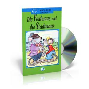 Eli Die grune Reihe - Duie Feldmaus und die Stadtmaus + CD