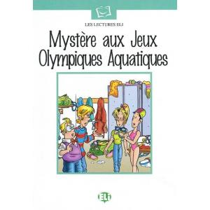 Les Lectures ELI - Myst?re aux Jeux Olympiques Aquatiques + CD Audio