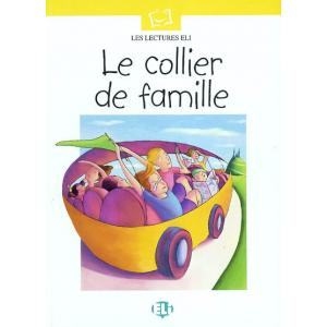 Les Lectures ELI - Le collier de famille + CD Audio