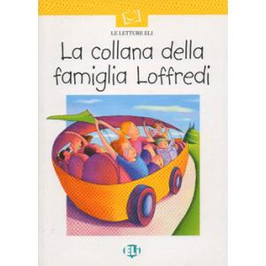 La Collana Della Famiglia Loffredi + CD