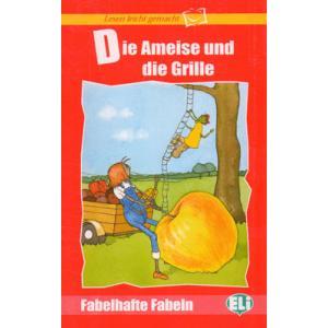 Die Ameise und die Grille + CD. Lesen Leicht Gemacht