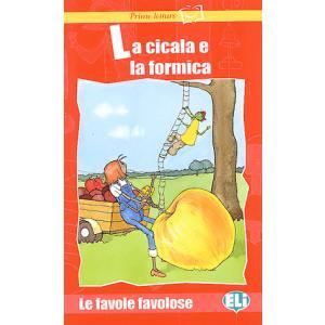 Prime Letture - La cicala e la formica + CD Audio