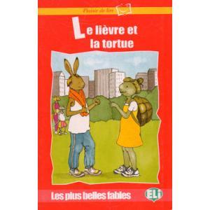Plaisir de lire - Le lievre et la tortue + CD Audio