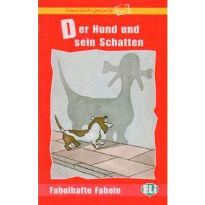 Der Hund und sein Schatten + CD. Lesen Leicht Gemacht