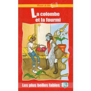 Plaisir de lire - La colombe et la fourmi + CD Audio