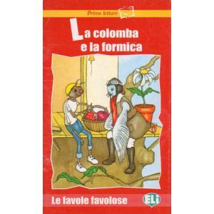 La Colomba e la Formica + CD