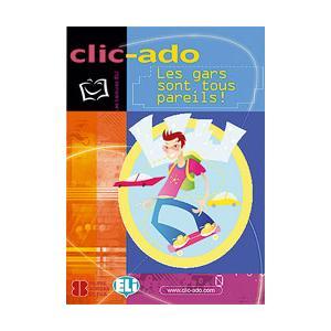 LF CLIC-ADO - Les gars sont tous pareils! + CD Audio