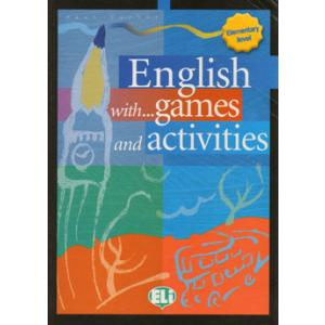 English with... Games and Activities. Elementary