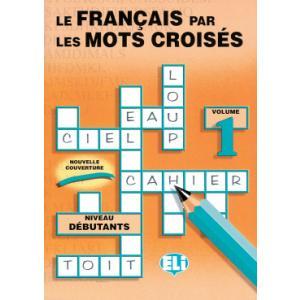 Francais par les Mots Croises 1