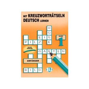 Mit Kreuzwortratseln Deutsch lernen 1. Anfanger