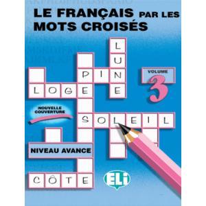Le francais par les Mots Croises 3