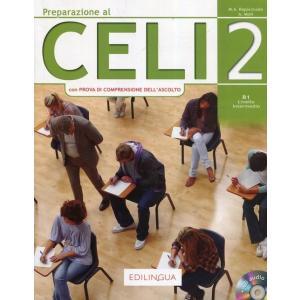Preparazione al CELI 2 Livello intermedio B1 + CD