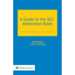 A Guide to the SCC Arbitration Rules