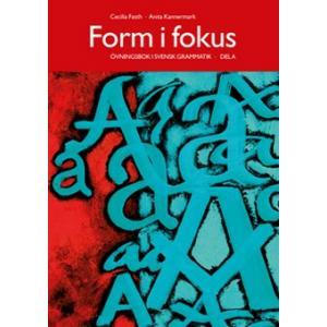 Form i fokus A