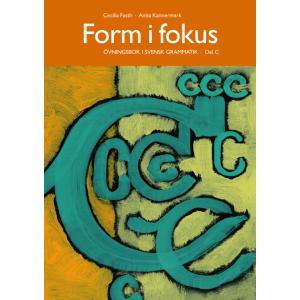 Form i fokus C