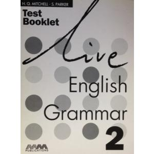 Live English Grammar Elementry. Test Booklet