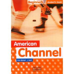American Channel Beginner Sb